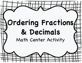 Ordering Fractions & Decimals Sort ~ Math Center Activity