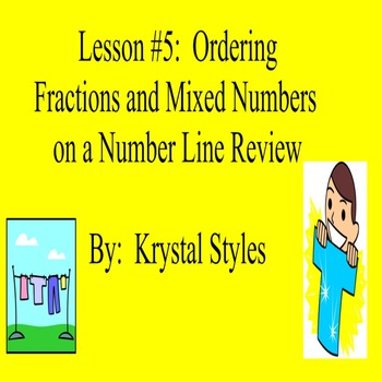 Ordering Fractions & Mixed Numbers on a Number Line Review