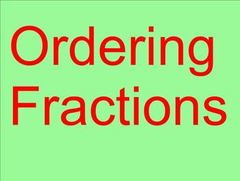 Ordering Fractions - Smartboard Lesson