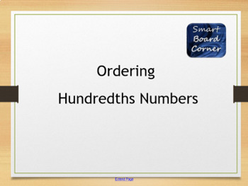 Ordering Hundredths Numbers SMART Board Lesson using SMART Lab