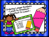 Ordering Larger Numbers, Least to Greatest, Greatest to Least
