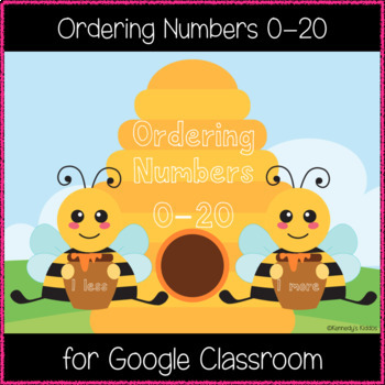 Ordering Numbers 0-20 (1 more & 1 less) (Great for Google Classroom!)