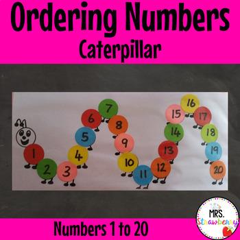 Ordering Numbers: 1-20 Caterpillar