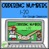 Ordering Numbers 1-20 for Google Classroom