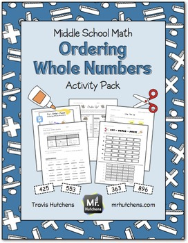 Ordering Whole Numbers Activity Pack