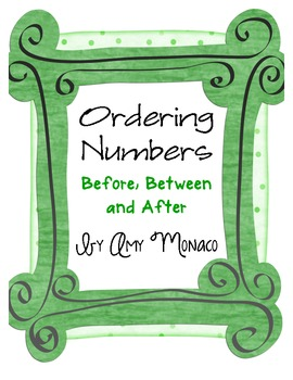 Ordering Numbers {Before, Between and After}