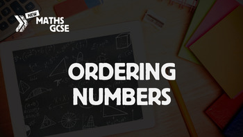 Ordering Numbers - Complete Lesson
