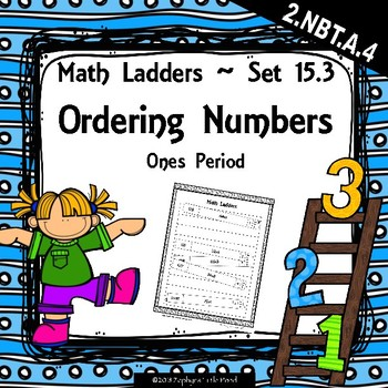 Ordering Numbers -  Ones Period -  Set 15.3 {Math Ladders}