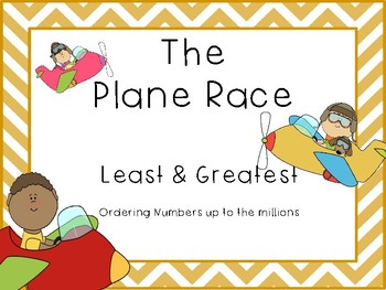 Ordering Numbers:  The Plane Race Scoot Cards