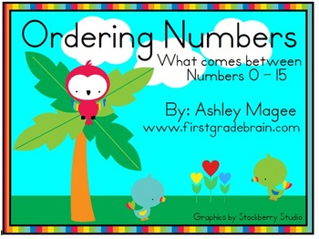 Ordering Numbers: What comes between? (Numbers 0-15) Math Center