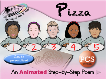 Pizza - Animated Step-by-Step Poem - PCS
