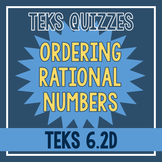 Ordering Rational Numbers Quiz (TEKS 6.2D)