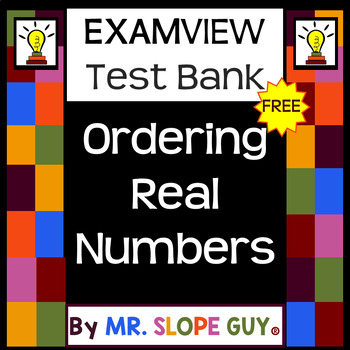 Ordering Real Numbers Question Math Test Bank PreAlgebra for ExamView