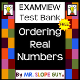 Ordering Real Numbers Question Test Bank PreAlgebra for ExamView (Schoology)