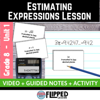 Estimating Expressions with Irrational Numbers Lesson