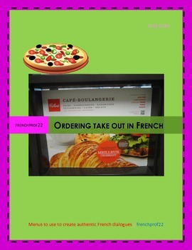 Ordering Take Out from Authentic French Menus Ontario Curriculum