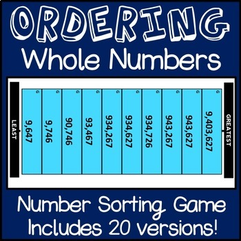 Ordering Whole Numbers Game, Comparing Whole Numbers Sort, Includes 20 Rounds