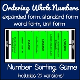 Ordering Whole Numbers Game (Word Form, Expanded Form, Unit Form)