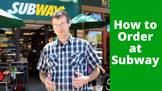 Ordering a Sandwich at a Subway Conversation with Common Phrases