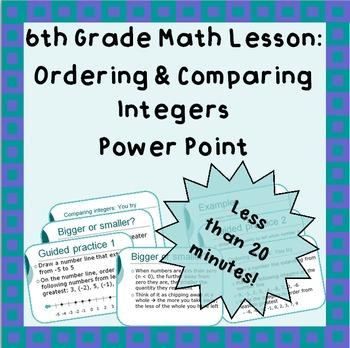 Ordering and Comparing Integers - A Power Point Lesson