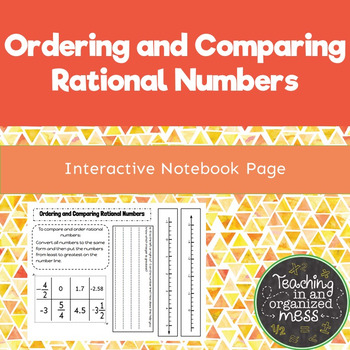 Ordering and Comparing Rational Numbers--Interactive Math Notebook
