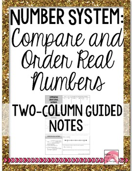 Ordering and Comparing Real Numbers Cornell Notes PDF 8.NS