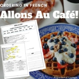 Allons au Café -Ordering in a French Restaurant (Commander