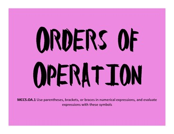 *Orders of Operation*