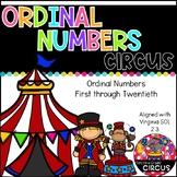 Ordinal Numbers Circus (Virginia SOL 2.3)