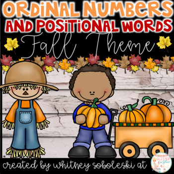 Ordinal Numbers and Positional Words- Fall Themed