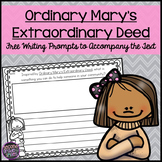 Ordinary Mary's Extraordinary Deed Free Writing Prompts