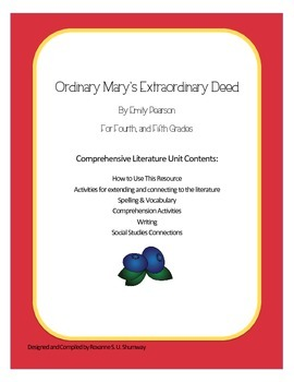 Ordinary Mary's Extraordinary Deed Literature Unit, Grades 3-5