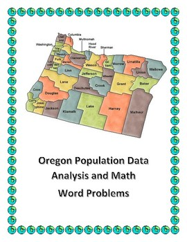 Oregon Data Analysis and Math Word Problems on the Population of Oregon