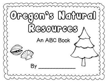 Oregon Natural Resources ABC Book