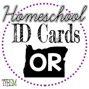 Oregon (OR) Homeschool ID Cards for Teachers and Students