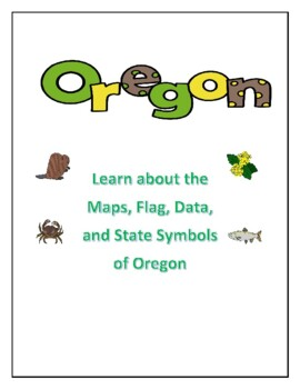 Oregon State Maps, Flag, Data and Geography Assessment