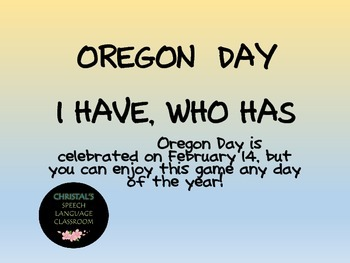 Oregon Statehood Day I Have, Who Has Fact Game