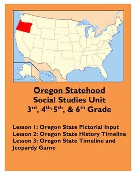 Oregon Statehood Unit [Oregon Becoming a State]