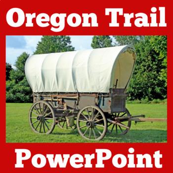 Oregon Trail PowerPoint | Oregon Trail Activity | Westward