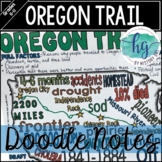 Oregon Trail Doodle Notes