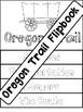 Oregon Trail Flipbook Interactive Notebook Foldable