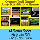 Oregon Trail Game Posters for *American History/Social Studies* Classroom