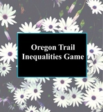 Oregon Trail Inequalities Game