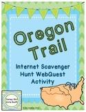 Oregon Trail Internet Scavenger Hunt WebQuest Activity