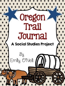 Oregon Trail Journal Project