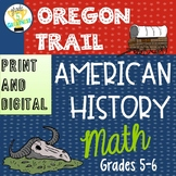 Oregon Trail Math Activities Print and Digital Distance Learning