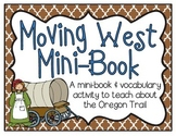 Oregon Trail Mini-Book & Vocabulary Activity