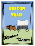 Oregon Trail - Readers' Theater