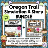 Oregon Trail Simulation & Story Book BUNDLE - Interactive Writing Project FUN!