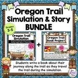 Oregon Trail Simulation & Story Book BUNDLE - Interactive